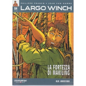 Albi Avventura - Largo Winch n. 4 - La fortezza di Makiling - settimanale