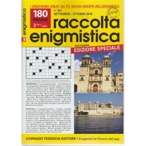 Raccolta Enigmistica - n. 224 - settembre - ottobre 2018 - bimestrale - edizione speciale - 180 pagine