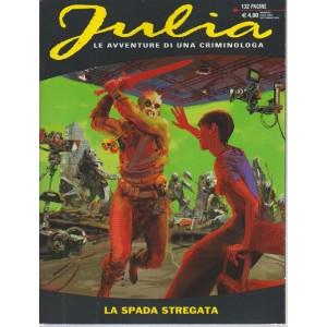 Julia Kendall - La Spada Stregata - n. 240 - 1 settembre 2018 - mensile - 132 pagine