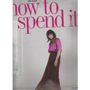 How To Spend It - n. 56 - mensile - settembre 2018