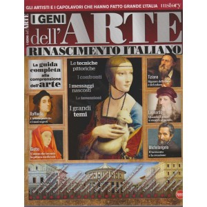 I Geni dell'arte - bimestrale n.4 Marzo 2018 by Biografie di Conoscere la Storia