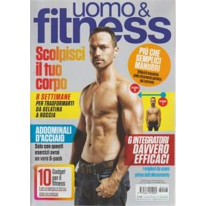 Uomo & Fitness - n. 18 - bimestrale - ottobre - novembre 2018 -