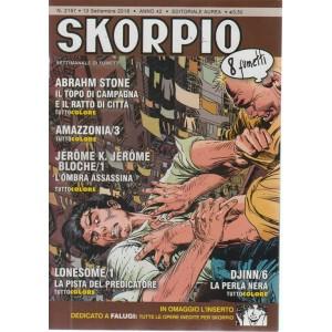Skorpio - n. 2167 - 13 settembre 2018 - settimanale di fumetti
