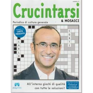 Crucintarsi & Mosaici - n. 4 - bimestrale - 21/9/2018 - Carlo Conti