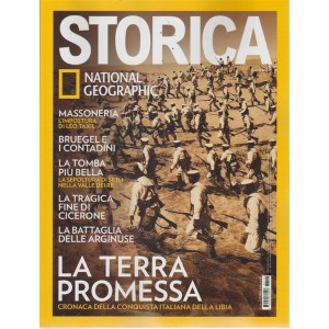 Storica - National Geographic - n. 116 - ottobre 2018 - mensile