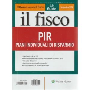 Le Guide Il Fisco  - bimestrale - settembre 2018  - PIR - pIani individuali di risparmio