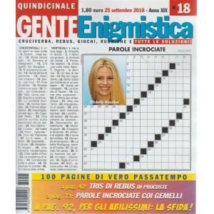 Gente Enigmistica - n. 18 - quindicinale - 25 settembre 2018 - 100 pagine