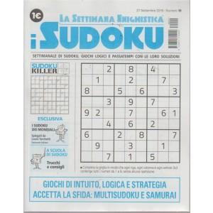 La settimana enigmisticas i sudoku - n. 10 - 27 settembre 2018 - settimanale