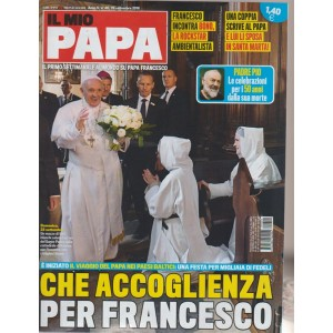 Il Mio Papa - n. 40 - 26 settembre 2018 - settimanale