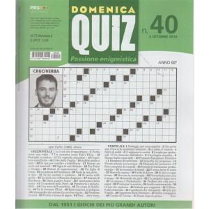 Domenica Quiz - Passione enigmistica - n. 40 - 4 ottobre 2018 - settimanale