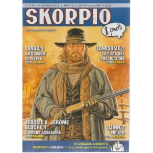 Skorpio - n. 2169 - 27 settembre 2018 - settimanale di fumetti