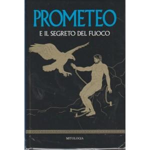 5° vol. Mitologia RBA - Prometeo e il segreto del Fuoco