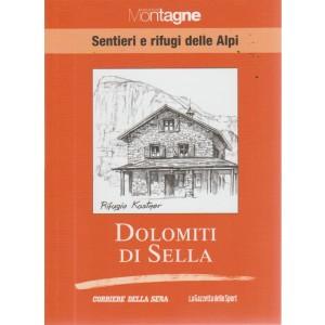 Meridiani montagne - Sentieri e rifugi delle Alpi - Dolomiti di Sella - volume - 17 - settimanale -