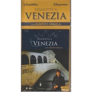 Stanotte a Venezia con Alberto Angela - n. 2 - Venezia - 1 ottobre 2018