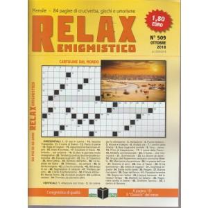 Relax - Enigmistico - n. 509 - ottobre 2018 - mensile