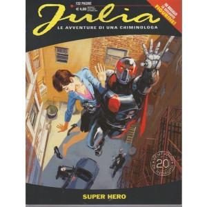 Julia Kendall - Super Hero + Fugurine - n. 241 - mensile - ottobre 2018 - 132 pagine
