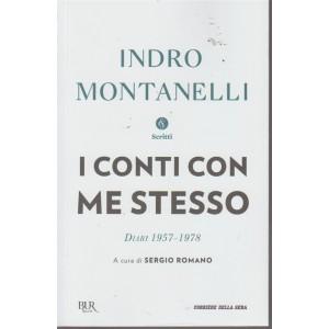 Storia D'italia - Indro Montanelli . Scritti. I conti con me stesso -  diari  - 1957-1978 - volume 25 - settimanale