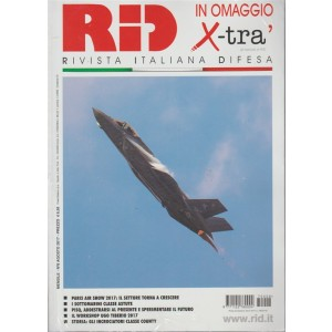 RID Rivista italiana difesa - mensile n.8 Agosto 2017 + X-Trà #014/2017