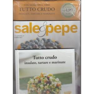 Sale & Pepe - mensile n. 8 Agosto 2017 + libro Tutto crudo