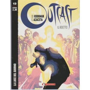 Outcast - bimestrale n. 13 Luglio 2017 - La luce del giorno