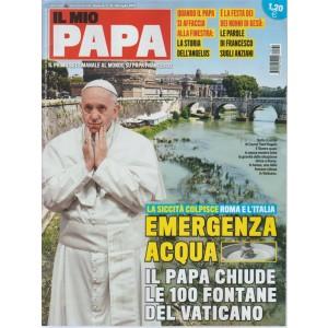 Il mio Papa - settimanale n. 31 - 26 Luglio 2017 La siccità colpisce ROMa...