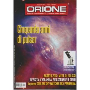Nuovo Orione - mensile n. 303 Agosto 2017 - Cinquanta anni di Pulsar