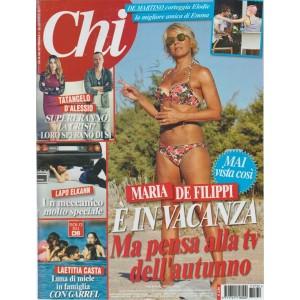 CHI - settimanale n.32- 26 Luglio2017- Maria De Filippi in vacanza pensa alla TV