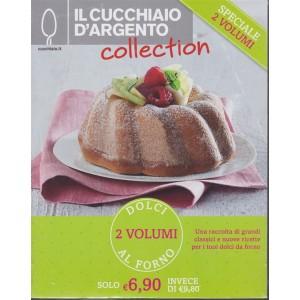 Il cucchiaio d'argento collection - n. 13 - 2 volumi - Dolci al forno - Tutto al forno