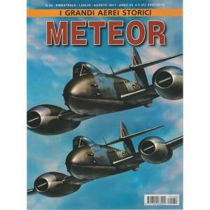 I Grandi Aerei Storici - Bimestrale n. 89 Luglio 2017 - Meteor