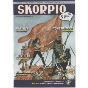 """Skorpio - settimanale di fumetti n. 2109 - 3 Agosto 2017 """"8 fumetti"""""""