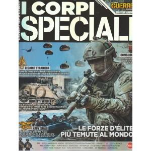 Guerre e Guerrieri Speciale Bimestrale Agosto 2017 - I Corpi Speciali