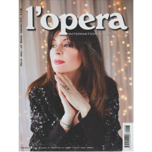 L'OPERA INTERNATIONAL MAGAZINE. N. 8. MENSILE SETTEMBRE 2016.