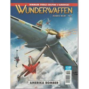 WUNDERWAFFEN. AMERIKA BOMBER. N. 4  COSMO SERIE BLU 48. MENSILE SETTEMBRE 2016.