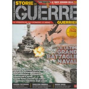 STORIE DI GUERRE E GUERRIERI.N. 9. LE ULTIME GRANDI BATTAGLIE NAVALI.
