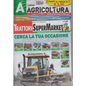 A COME AGRICOLTURA N. 34. MENSILE OTTOBRE 2016. + TRATTORI SUPERMARKET N. 15 OTTOBRE 2016