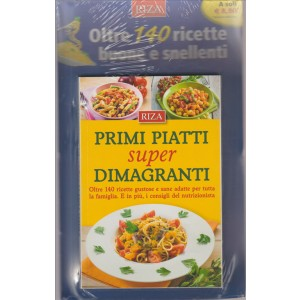 PRIMI PIATTI SUPER DIMAGRANTI. N. 61. OTTOBRE 2016.
