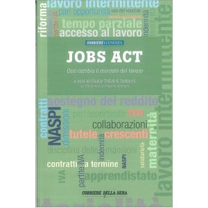 JOBS ACT  allegato Corriere Economia a cura Studio Trifirò & Partners