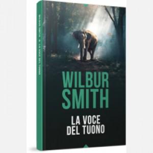 OGGI - I grandi romanzi di Wilbur Smith La voce del tuono