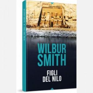 OGGI - I grandi romanzi di Wilbur Smith Figli del Nilo
