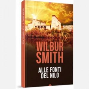 OGGI - I grandi romanzi di Wilbur Smith Alle fonti del Nilo
