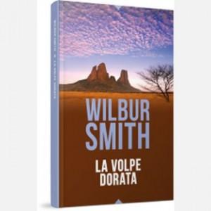 OGGI - I grandi romanzi di Wilbur Smith La volpe dorata