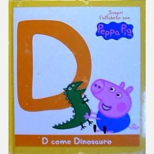 OGGI - Scopri l'alfabeto con Peppa Pig D come dinosauro