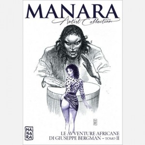 Manara Artist Collection Le avventure africane di  Giuseppe Bergman - seconda parte