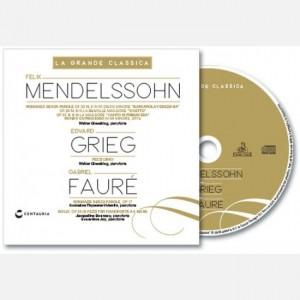 La grande classica Menddelsshon - Grieg - Faure'