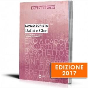 La grande biblioteca dei classici latini e greci (ed. 2017) Longo Sofista - Dafne e Cloe