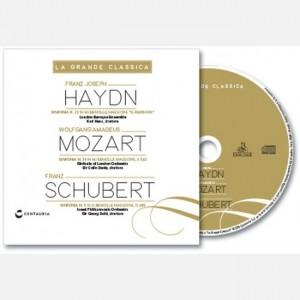 La grande classica Haydn - Mozart - Schubert