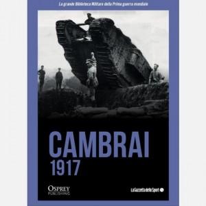 La grande Biblioteca Militare della Prima guerra mondiale Cambrai 1917