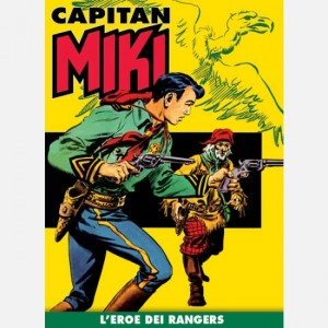 Capitan Miki L'eroe dei Rangers