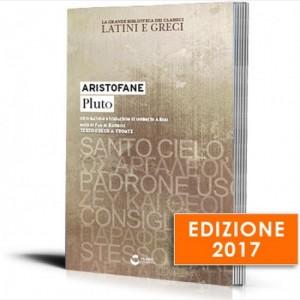 La grande biblioteca dei classici latini e greci (ed. 2017) Aristofane - Pluto