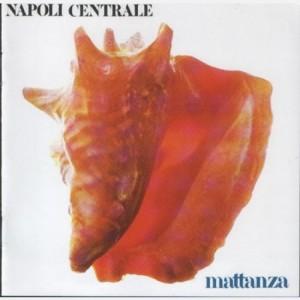 Progressive Rock italiano in Vinile Napoli Centrale - Mattanza